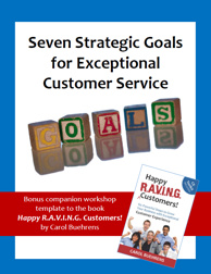 Seven Strategic Goals for Exceptional Customer Service Workbook